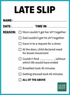 Parents late slip--I need to print out a stack of these