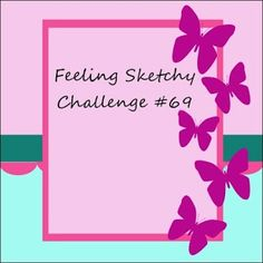 Feeling Sketchy: Feeling Sketchy Challenge #69