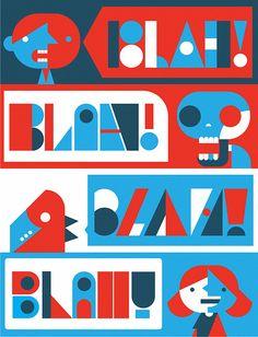 Blah Blah Blah Blah by Skinny Ships on Flickr