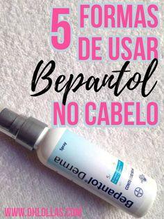 5 FORMAS DE USAR BEPANTOL NO CABELO.