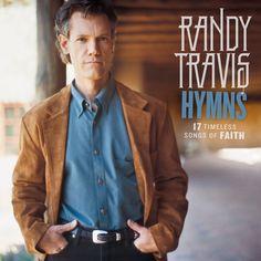 Randy Travis - Hymns: 17 Timeless Songs of Faith