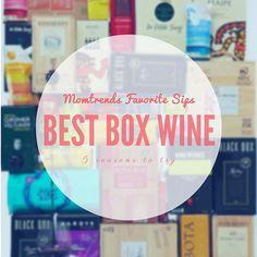 5 Reasons You Should Be Drinking Box Wine - MomTrendsMomTrends