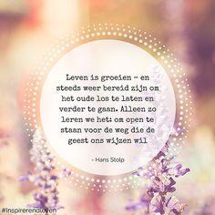 #loslaten #groeien #wijsheid #hansstolp #ankhhermes #instaquote Words Quotes, Me Quotes, Motivational Quotes, Inspirational Quotes, Sayings, Spiritual Inspiration, Positive Vibes, Positive Quotes, T Shirts