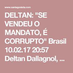 """DELTAN: """"SE VENDEU O MANDATO, É CORRUPTO""""  Brasil 10.02.17 20:57 Deltan Dallagnol, na entrevista exclusiva a O Antagonista, reagiu às acusações de que a Lava Jato criminaliza as doações empresariais e o exercício da política. Segundo ele, se o político """"vendeu o exercício da função pública, é abuso de poder na forma de corrupção"""".  """"A Lava Jato não tem por objeto caixa 2 eleitoral. Caixa 2 eleitoral é um crime sujeito à Justiça Eleitoral. O que a Lava Jato olha é para a corrupção. A gente só…"""