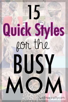 Hairstyles and Tips to Live by for the Busy Mom 15 Quick Hairstyles for the Busy Mom Pretty Hairstyles, Easy Hairstyles, Hairstyle Ideas, 5 Minute Hairstyles, Hair Dos, Hair Designs, Hair Hacks, Hair Inspiration, Beauty Hacks