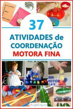 Atividades infantis para desenvolver a coordenação motora fina dos seus filhos - atividades simples e divertidas. Desenvolvimento infantil, Dicas de Mãe