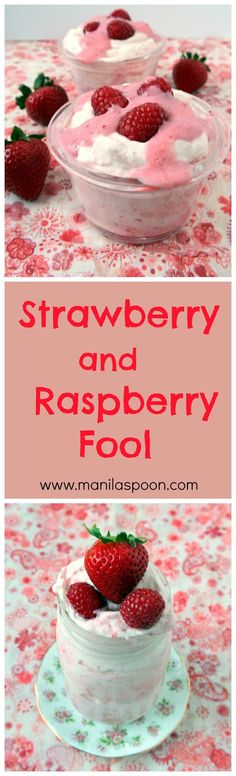 A yummy, quick and super-easy way to enjoy summer berries! Puree the berry or fruit of choice, fold into the sweetened whipped cream and voila - a fruity-licious and creamy Strawberry and Raspberry Fool that everyone will love!