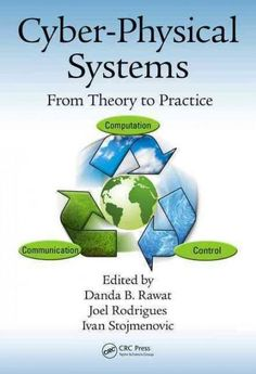 Cyber-physical Systems: From Theory To Practice free ebook Cyber Physical System, Music Games, Free Ebooks, Physics, Communication, Engineering, Knowledge, Theory, Technology