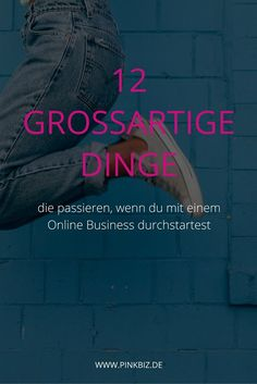 Mindset für Entrepreneure | Risiko. Scheitern ... Worüber viel zu wenig gesprochen wird, sind die großartigen Dinge, die passieren, wenn du mit einem Online Business loslegst. | www.pinkbiz.de