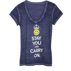 Stay You And Carry On Tee ($20) ❤ liked on Polyvore