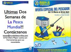 Ultimas Dos Semanas de  #LaPesca #Mundial !! Contáctenos  ventas@mundialdetornillos.com  #ElTornilleroMayor cuenta con #Herramientas para sus #necesidades