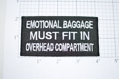 me https://www.etsy.com/listing/279160006/emotional-baggage-must-fit-in-overhead