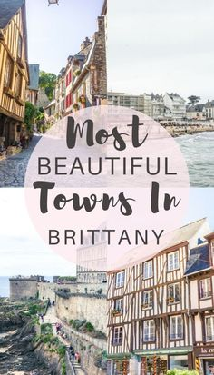 Beautiful towns in Brittany, France that you won't want to miss! Cute, picturesque and ancient settlements that take you right to the heart of medieval Brittany.