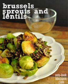 Ooh, Look...: Unboring Brussels sprouts and lentils
