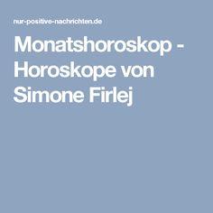 Monatshoroskop - Horoskope von Simone Firlej