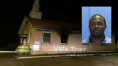 """#BLACK MAN ARRESTED FOR """"#VOTE #TRUMP"""" #BLACK CHURCH ARSON..."""
