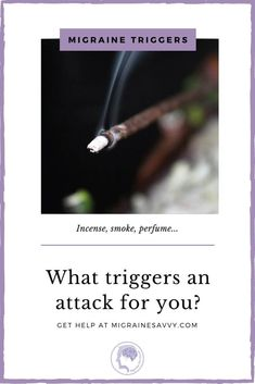 Is incense a migraine headache trigger for you? Does the smell of it cause an instant reaction? Come learn ways to cope with this hideous trigger. Migraine Diary, Botox Migraine, Migraine Piercing, Migraine Triggers, Migraine Attack, Migraine Headache, Chronic Migraines, Headache Relief, Pain Relief