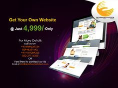 Get Your Own Website @ Just 4,999/-Only For More Details call us on +918909539734/05946251645, +919769284325/022-27713355 OR Feel free to contact us via Email at info@devbhoomiinfotech.com