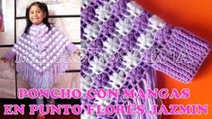 Poncho con mangas a crochet en punto FLOR JAZMÍN PARTE 1 con indicacione...