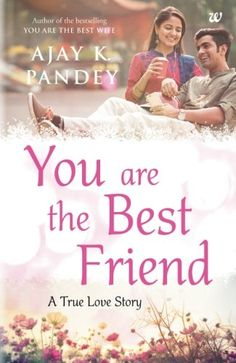 Download the free pdf version of the book an unsuitable boy written buy you are the best friend book online at low prices in india you are fandeluxe Image collections