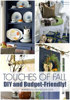 Easy and inexpensive ways to add touches of Fall to your home...inside and out!
