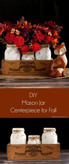 The perfect fall centerpiece using mason jars! Simple to make and it looks
