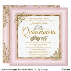 Shop Quinceanera Blush Pink Photo Carriage Invitation created by Zizzago. Quinceanera Invitations, Quinceanera Party, Birthday Party Invitations, Teen Girl Birthday, 15th Birthday, Golden Princess, Pearl And Lace, Gold Pearl, Golden Birthday