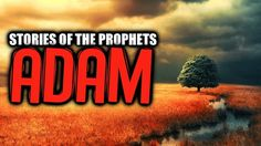 So begins the story of Adam, the first man, the first human being; God created him from a handful of soil containing How was the First Human Created?