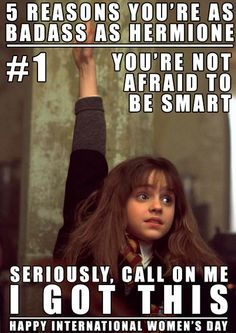Badass Hermione  Happy International Women's Day!!!