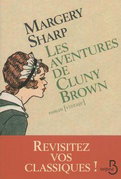 Les aventures de Cluny Brown est un roman de Margery Sharp publié aux éditions Belfond. Une critique de Stémilou pour L'Ivre de Lire !