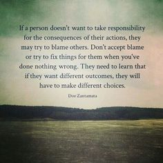 If an doesn't want to take  responsibility