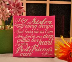 SweetHeartSale My Sister - Expressive Art on Canvas wall decor for Dorm, Bedroom, Kitchen, Bathroom. $14.95, via Etsy.