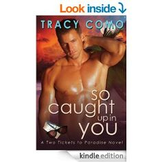 So Caught Up In You (Two Tickets to Paradise) - Kindle edition by Tracy Como. Paranormal Romance Kindle eBooks @ Amazon.com.