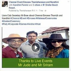 Lions Club Secretary Mr Bose about Chennai Emcees Thamizh and Nandhini ‪#‎Chennai‬ ‪#‎Event‬ ‪#‎Emcees‬ ‪#‎MistressofCeremonies‬‪ #‎MasterofCeremony‬ ‪#‎Party‬ ‪#‎Corporate‬ ‪#‎Games‬ ‪#‎Anchor‬ ‪#‎Host‬ https://www.facebook.com/chennaieventcohosts/videos/213350152391427/