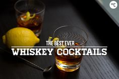 Best Whiskey Drinks