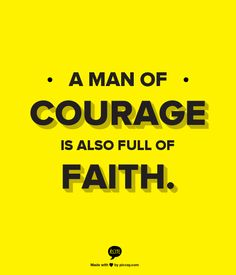 Man of courage is also full of faith www jackiemasonministries org