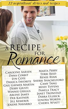 A Recipe for Romance: A collection of 22 inspirational stories and recipes - Kindle edition by Lenora Worth, Debra Ullrick, Janet Tronstad, Marta Perry, Terri Reed, Dana Corbit, Carolyne Aarsen, Lyn Cote, Debby Giusti, Winnie Griggs. Religion & Spirituality Kindle eBooks @ Amazon.com.