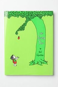 The Giving Tree. Not only a great book, but also pisses off crazy religious people! Two in one!