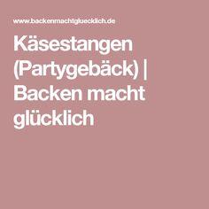 Käsestangen (Partygebäck) | Backen macht glücklich