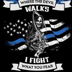 Police I Fight What You Fear