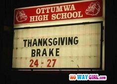Thanksgiving brake...