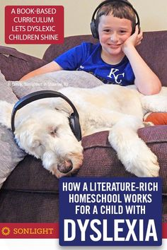 How a Literature-Rich Homeschool Works for a Child with Dyslexia • Based on my experience as a homeschool mom, yes, a literature-based homeschool curriculum like Sonlight does work for a child with dyslexia. #dyslexia #homeschooling #sonlight