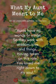 Funeral Poems for Aunt | What My Aunt Meant to Me by an Unknown Author (modified). Click to read this uplifting funeral poem for an Aunt & browse our ultimate list of 50+ of the most beautiful poems to commemorate the life of your incredible Aunt. Funeral Quotes for Aunt | Funeral Poems for Aunt | Remembering Aunt Quotes | Funeral Poems | Memorial Poems for Aunt | Remembering Aunt Poems. #FuneralPoemsforAunt #MemorialPoemsforAunt #FuneralQuotesforAunt #RememberingAuntQuotes Aunt Love Quotes, Niece Quotes, Family Love Quotes, Baby Love Quotes, Quotes About Aunts, Birthday Quotes For Aunt, Birthday Poems, Birthday Crafts