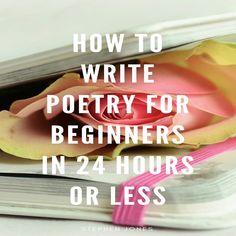 (2019) How to Write Poetry for Beginners in 24 Hours or Less audiobook by  Stephen Jones - Stephen Jones
