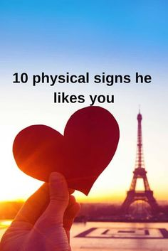 10 Physical Signs He Likes You