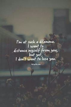 the words I need to say. Lonely Love Quotes, True Quotes, Qoutes, Breakup Quotes, So Tired Quotes, Angst Quotes, Dont Want To Lose You, I Cant Let Go, Afraid To Lose You
