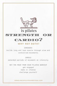 Is pilates strength, cardio or both - Rebalance Pilates and Yoga Blog