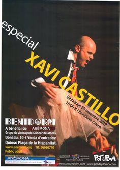 Xavi Castillo en Benidorm. Será el próximo domingo 25 de noviembre desde las 19:00 hrs. en el Benidorm Circus a beneficio de la Asociación Anémona Movie Posters, Movies, November, Castles, Live, Domingo, 2016 Movies, Film Poster, Films