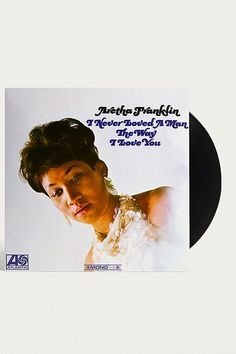 Aretha Franklin - I Never Loved A Man (The Way I Love You) LP