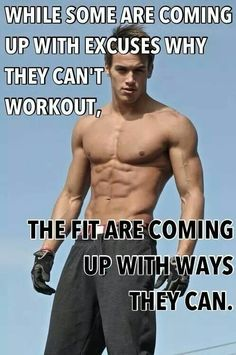 """Crossfit Men's Motivation: """"While some are coming up with excuses why they can't workout, the fit are coming up with ways they can. Fitness Motivation, Weight Loss Motivation, Fitness Goals, Fitness Tips, Health Fitness, Health Exercise, Motivation Quotes, Physique, Crossfit Men"""